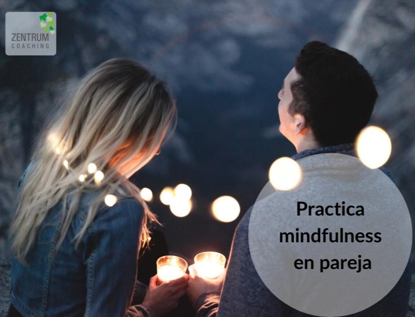 Practica mindfulness en pareja